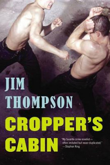 Cropper's Cabin av Jim Thompson (Heftet)