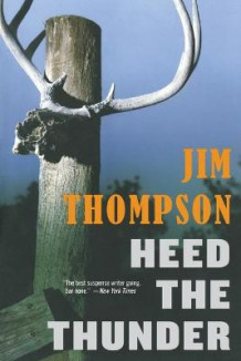 Heed the Thunder av Thompson (Heftet)