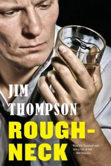 Roughneck av Jim Thompson (Heftet)