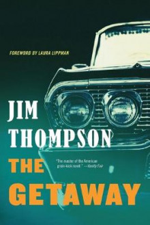 The Getaway av Jim Thompson og Thompson (Heftet)