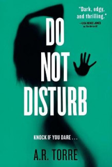 Do Not Disturb av A R Torre og Alessandra Torre (Heftet)