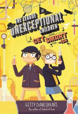 Omslag - The League of Unexceptional Children: Get Smart-Ish