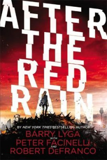After the Red Rain av Barry Lyga, Peter Facinelli og Robert DeFranco (Innbundet)