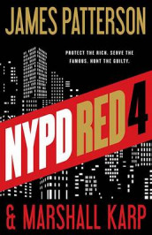 NYPD Red 4 av Marshall Karp og James Patterson (Innbundet)