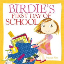 Birdie's First Day of School av Sujean Rim (Innbundet)