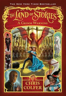 The Land of Stories: A Grimm Warning av Chris Colfer (Innbundet)