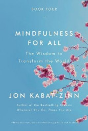 Mindfulness for All av Jon Kabat-Zinn (Heftet)