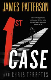 1st Case av James Patterson og Chris Tebbetts (Innbundet)