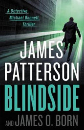 Blindside av James O Born og James Patterson (Innbundet)