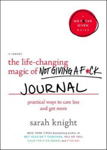 The Life-Changing Magic of Not Giving a F*ck Journal av Sarah Knight (Heftet)