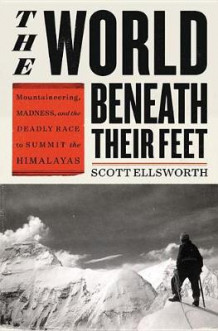 The World Beneath Their Feet av Scott Ellsworth (Innbundet)