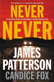 Never Never av James Patterson og Candice Fox (Innbundet)