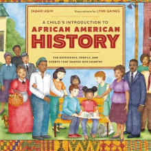 A Child's Introduction to African American History av Jabari Asim og Lynn Gaines (Innbundet)