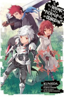 Is It Wrong to Try to Pick Up Girls in a Dungeon?, Vol. 7 (manga) av Fujino Omori (Heftet)