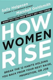 How Women Rise av Sally Helgesen og Marshall Goldsmith (Innbundet)