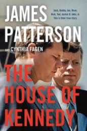 The House of Kennedy av James Patterson (Innbundet)