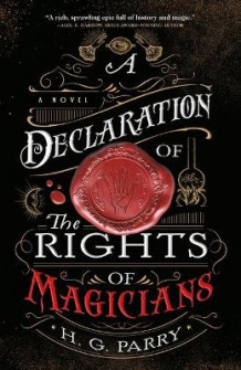 A Declaration of the Rights of Magicians av H G Parry (Heftet)