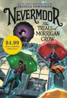 Nevermoor: The Trials of Morrigan Crow av Jessica Townsend (Heftet)