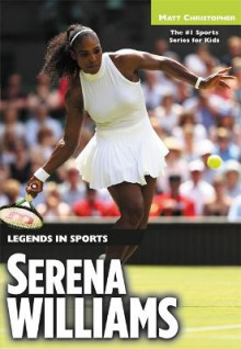 Serena Williams av Matt Christopher (Heftet)