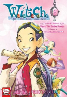 W.I.T.C.H. Part 1, Vol. 2 av Disney (Heftet)