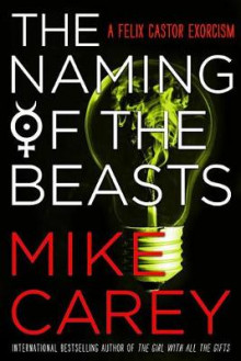 The Naming of the Beasts av Mike Carey (Heftet)