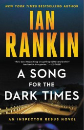 A Song for the Dark Times av Ian Rankin (Innbundet)