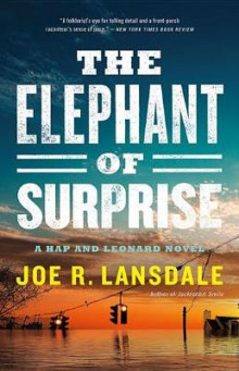 The Elephant of Surprise av Joe R Lansdale (Innbundet)