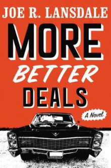 More Better Deals av Joe R Lansdale (Innbundet)