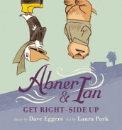 Abner & Ian Get Right-Side Up av Dave Eggers (Innbundet)