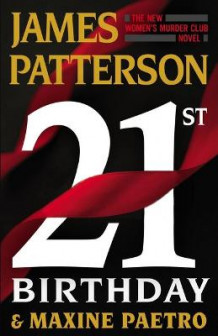 21st Birthday av James Patterson og Maxine Paetro (Innbundet)