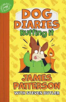 Dog Diaries: Ruffing It av James Patterson (Innbundet)