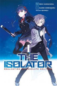 The Isolator: (Manga) Vol. 1 av Reki Kawahara (Heftet)
