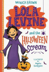 Omslag - Lola Levine and the Halloween Scream