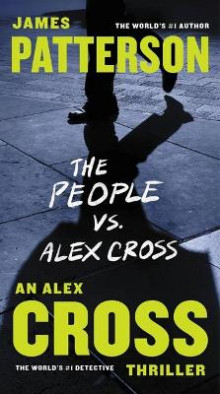 The People vs. Alex Cross av James Patterson (Innbundet)