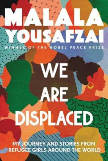 We Are Displaced av Malala Yousafzai (Heftet)