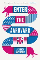 Enter the Aardvark av Jessica Anthony (Innbundet)