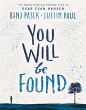 You Will Be Found av Benj Pasek og Justin Paul (Innbundet)