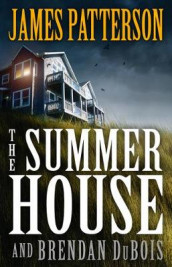 The Summer House av Brendan DuBois og James Patterson (Innbundet)