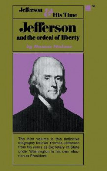 Jefferson & the Ordeal of Liberty av Dumas Malone (Heftet)
