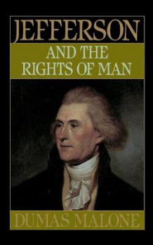 Jefferson & the Rights of Man av Dumas Malone (Heftet)
