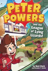 Omslag - Peter Powers and the League of Lying Lizards!