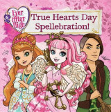 Omslag - Ever After High: True Hearts Day Spellebration
