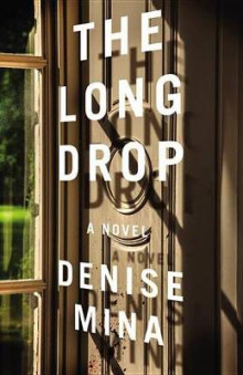 The Long Drop av Denise Mina (Innbundet)