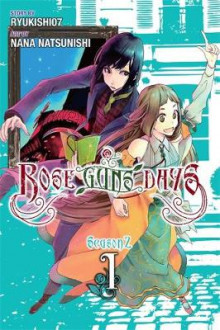 Rose Guns Days Season 2: Vol. 1 av Ryukishi07 (Heftet)