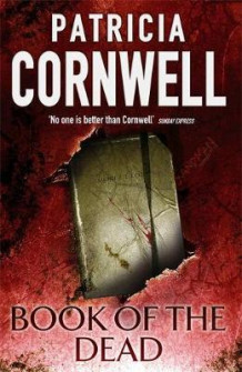 Book of the dead av Patricia Cornwell (Innbundet)