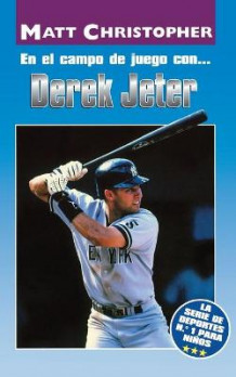 En El Campo de Juego Con... Derek Jeter (on the Field With... Derek Jeter) av Matt Christopher (Heftet)