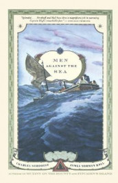 Men Against the Sea av James Norman Hall og Charles Nordhoff (Heftet)