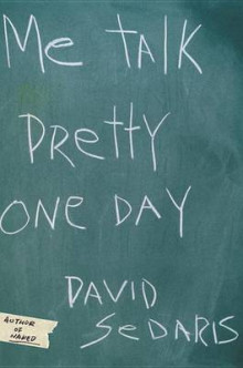 ME Talk Pretty One Day av David Sedaris (Innbundet)