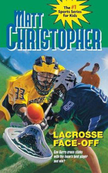 Lacrosse Face-Off av Matt Christopher (Heftet)