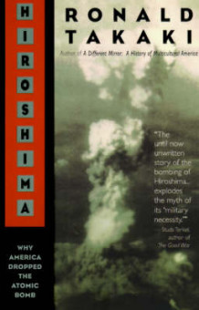 Hiroshima: Why America Dropped the Atomic Bomb av Ronald Takaki (Heftet)